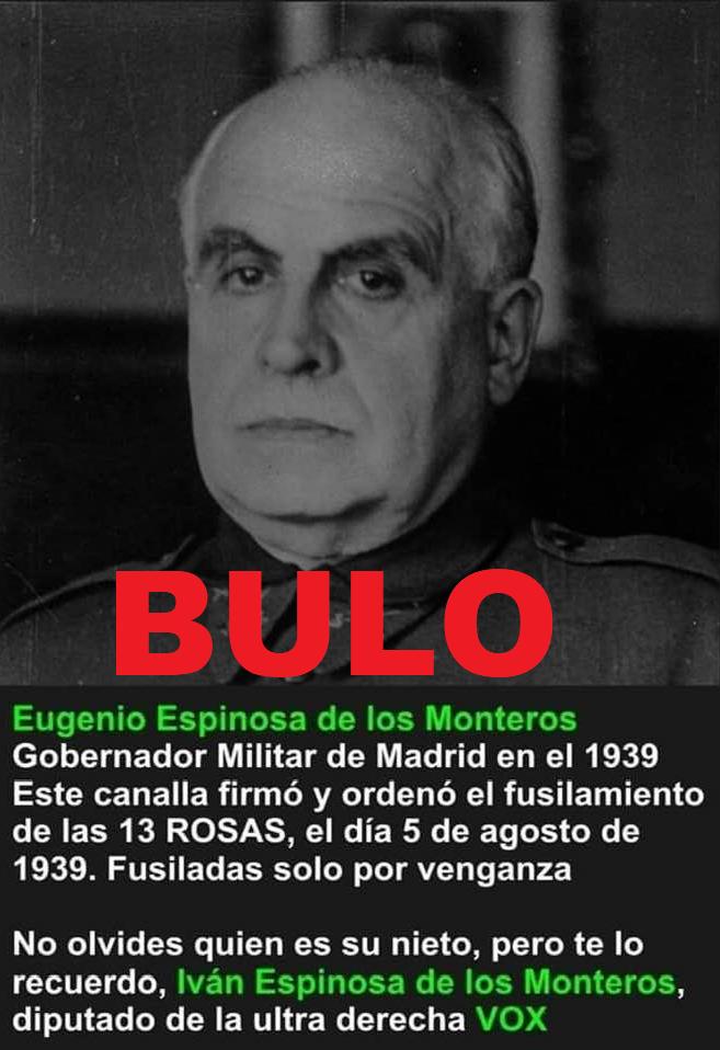 No, no hay pruebas de que Eugenio Espinosa de los Monteros firmase y ordenase el fusilamiento de las Trece Rosas y no es el abuelo del político de Vox